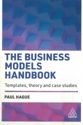 Templates Theory and Case Studies The Business Models Handbook